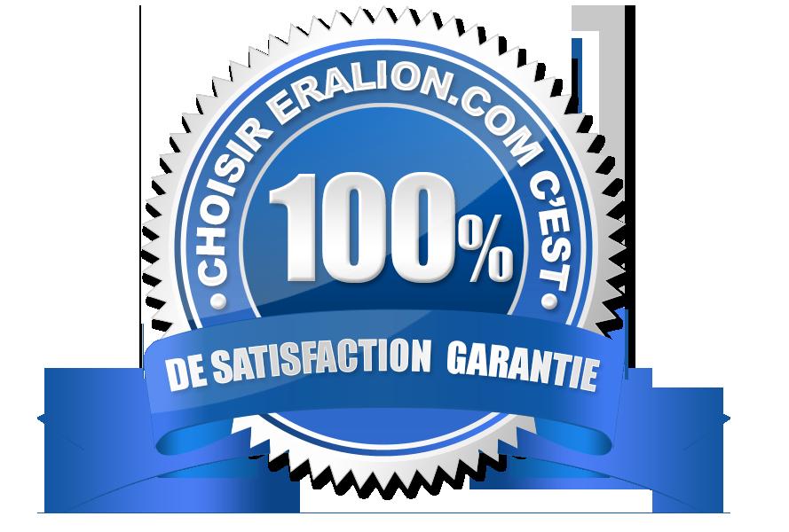 ERALION Satisfaction 100% garantie